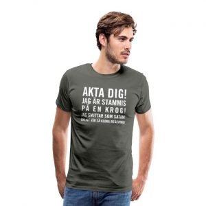 Akta dig - jag är stammis på en krog - Premium T-shirt herr